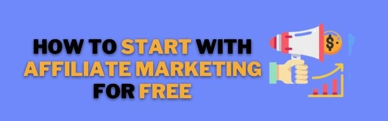how to start with affiliate marketing for free (1)